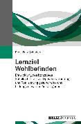Cover-Bild zu Lernziel Wohlbefinden von Fritz-Schubert, Ernst