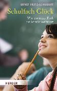 Cover-Bild zu Schulfach Glück (eBook) von Fritz-Schubert, Ernst