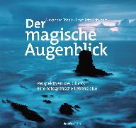 Cover-Bild zu Der magische Augenblick (eBook) von Ehhalt, Alexander