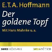 Cover-Bild zu Der goldene Topf (Audio Download) von Lohmeyer, Wolfgang