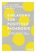 Cover-Bild zu Einladung zur Positiven Pädagogik (eBook) von Burow, Olaf-Axel