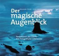 Cover-Bild zu Der magische Augenblick von Ehhalt, Alexander