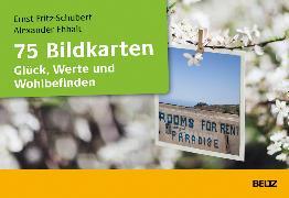 Cover-Bild zu 75 Bildkarten Glück, Werte und Wohlbefinden von Fritz-Schubert, Ernst