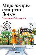 Cover-Bild zu Mujeres que compran flores / Woman Who Buy Flowers von Montfort, Vanessa