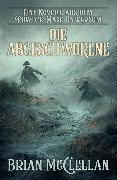 Cover-Bild zu Eine Novelle aus dem Powder-Mage-Universum: Die Abgeschworene (eBook) von McClellan, Brian