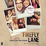 Cover-Bild zu Firefly Lane (Wie naar de sterren grijpt) (Audio Download) von Hannah, Kristin