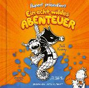 Cover-Bild zu Rupert präsentiert: Ein echt wildes Abenteuer