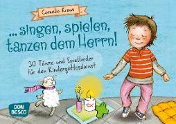 Cover-Bild zu singen, spielen, tanzen dem Herrn! von Kraus, Cornelia