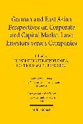 Cover-Bild zu Kanda, Hideki (Hrsg.): German and East Asian Perspectives on Corporate and Capital Market Law: Investors versus Companies (eBook)
