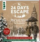 Cover-Bild zu 24 DAYS ESCAPE - Der Escape Room Adventskalender: Sherlock Holmes und das Geheimnis der Kronjuwelen