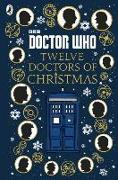 Cover-Bild zu Brake, Colin: Doctor Who: Twelve Doctors of Christmas