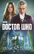 Cover-Bild zu Tucker, Mike: Doctor Who: The Crawling Terror (12th Doctor Novel)