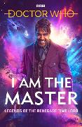 Cover-Bild zu Anghelides, Peter: Doctor Who: I Am The Master