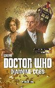Cover-Bild zu Tucker, Mike: Doctor Who: Diamond Dogs (eBook)