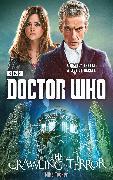 Cover-Bild zu Tucker, Mike: Doctor Who: The Crawling Terror (12th Doctor novel) (eBook)