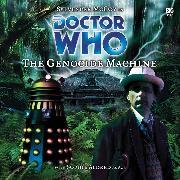 Cover-Bild zu Tucker, Mike: Doctor Who, Main Range, 7: The Genocide Machine (Unabridged) (Audio Download)