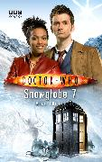 Cover-Bild zu Tucker, Mike: Doctor Who: Snowglobe 7 (eBook)