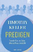 Cover-Bild zu Keller, Timothy: Predigen (eBook)