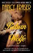 Cover-Bild zu Fraser, Nancy: Return of the Wolfe (Love of the Land, #1) (eBook)