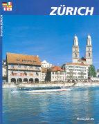 Cover-Bild zu Bildband Zürich von Sassi, Dino (Text von)