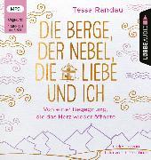 Cover-Bild zu Die Berge, der Nebel, die Liebe und ich von Randau, Tessa