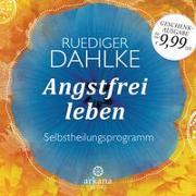 Cover-Bild zu Angstfrei leben von Dahlke, Ruediger