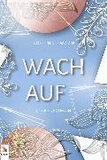 Cover-Bild zu Wach auf (eBook) von Zwaan, Adelina