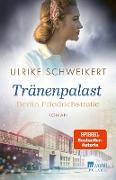 Cover-Bild zu Berlin Friedrichstraße: Tränenpalast (eBook) von Schweikert, Ulrike