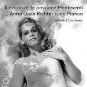 Cover-Bild zu Il delirio della passione von Monteverdi, Claudio (Komponist)