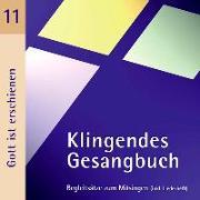 Cover-Bild zu Klingendes Gesangbuch 11. Gott ist erschienen von Dietrich, Bernd (Hrsg.)