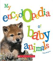 Cover-Bild zu Figueras, Emmanuelle: My Encyclopedia of Baby Animals (My Encyclopedia)