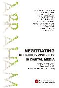 Cover-Bild zu Aparicio, José Manuel: Negotiating Religious Visibility in Digital Media (eBook)