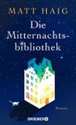 Cover-Bild zu Die Mitternachtsbibliothek (eBook) von Haig, Matt