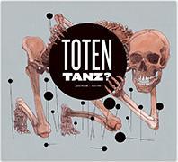 Cover-Bild zu Nill (Balsiger), Balts (Ueli): Totentanz?