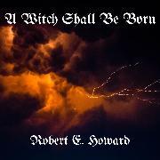Cover-Bild zu eBook A Witch Shall Be Born