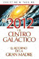 Cover-Bild zu El 2012 y el centro galáctico von Page, Christine R.