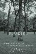 Cover-Bild zu Charron, Marc (Hrsg.): Pluriel: An Anthology of Diverse Voices - Une Anthologie Des Voix