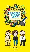 Cover-Bild zu Arenz, Helwig: Unsere kleine Welt (eBook) (eBook)