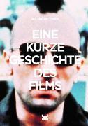 Cover-Bild zu Eine kurze Geschichte des Films