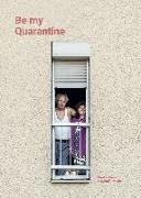 Cover-Bild zu Be my Quarantine
