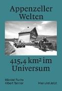 Cover-Bild zu Appenzeller Welten von Fuchs, Mäddel (Hrsg.)