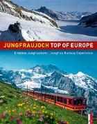 Cover-Bild zu Jungfraujoch - Top of Europe von Catrina, Werner