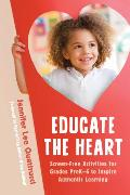 Cover-Bild zu Quattrucci, Jennifer Lee: Educate the Heart (eBook)