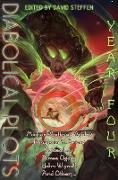 Cover-Bild zu Dull, Ryan: Diabolical Plots: Year Four (Diabolical Plots Anthology Series, #3) (eBook)