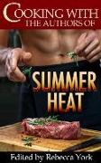 Cover-Bild zu Pineiro, Caridad: Cooking with the Authors of Summer Heat (eBook)