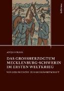 Cover-Bild zu Strahl, Antje: Das Großherzogtum Mecklenburg-Schwerin im Ersten Weltkrieg