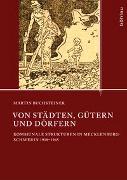 Cover-Bild zu Buchsteiner, Martin: Von Städten, Gütern und Dörfern