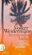 Cover-Bild zu Weidermann, Volker: Brennendes Licht