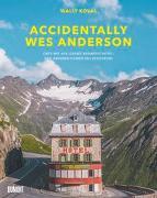 Cover-Bild zu Koval, Wally: Accidentally Wes Anderson