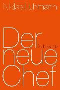 Cover-Bild zu Der neue Chef (eBook) von Luhmann, Niklas